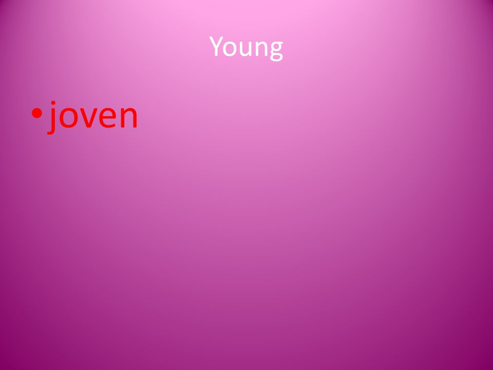 Young joven