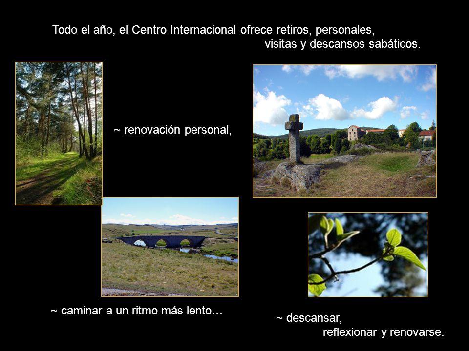 Todo el año, el Centro Internacional ofrece retiros, personales, visitas y descansos sabáticos.