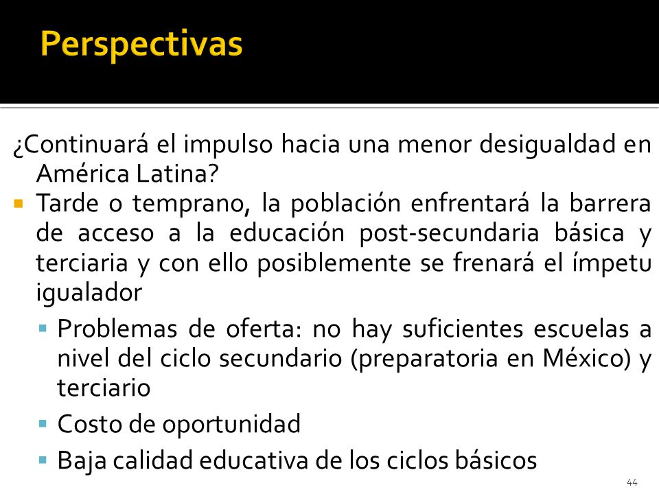 ¿Continuará el impulso hacia una menor desigualdad en América Latina.