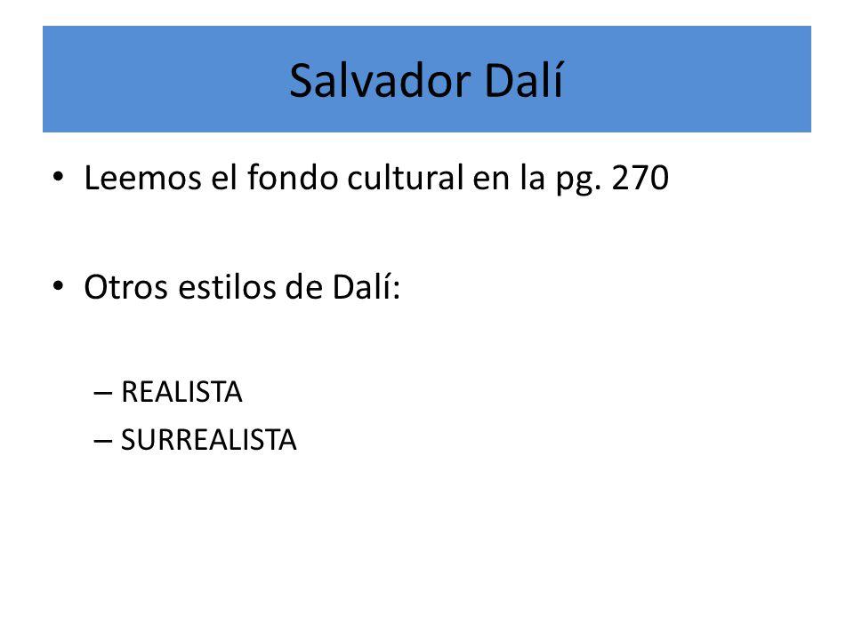 Salvador Dalí Leemos el fondo cultural en la pg.