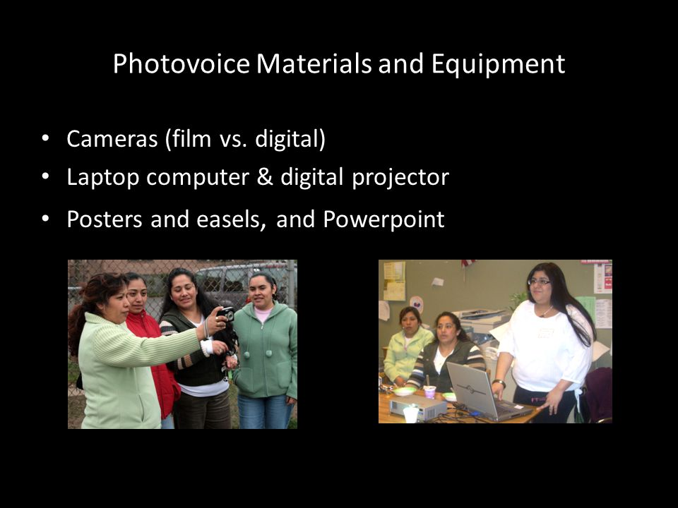 Photovoice Materials and Equipment Cameras (film vs.