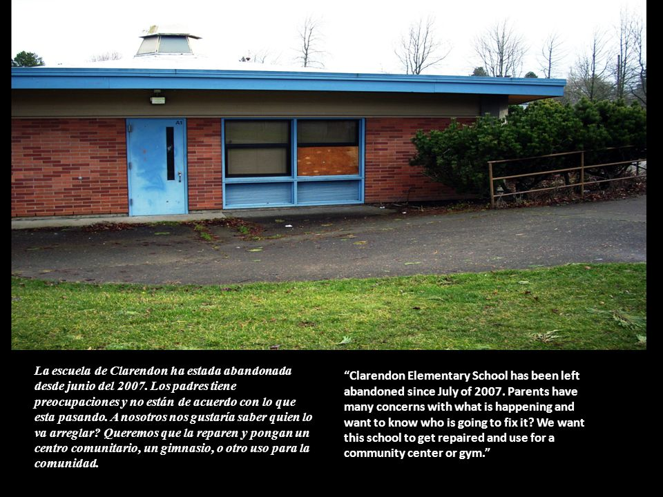Clarendon Elementary School has been left abandoned since July of 2007. Parents have many concerns with what is happening and want to know who is goin