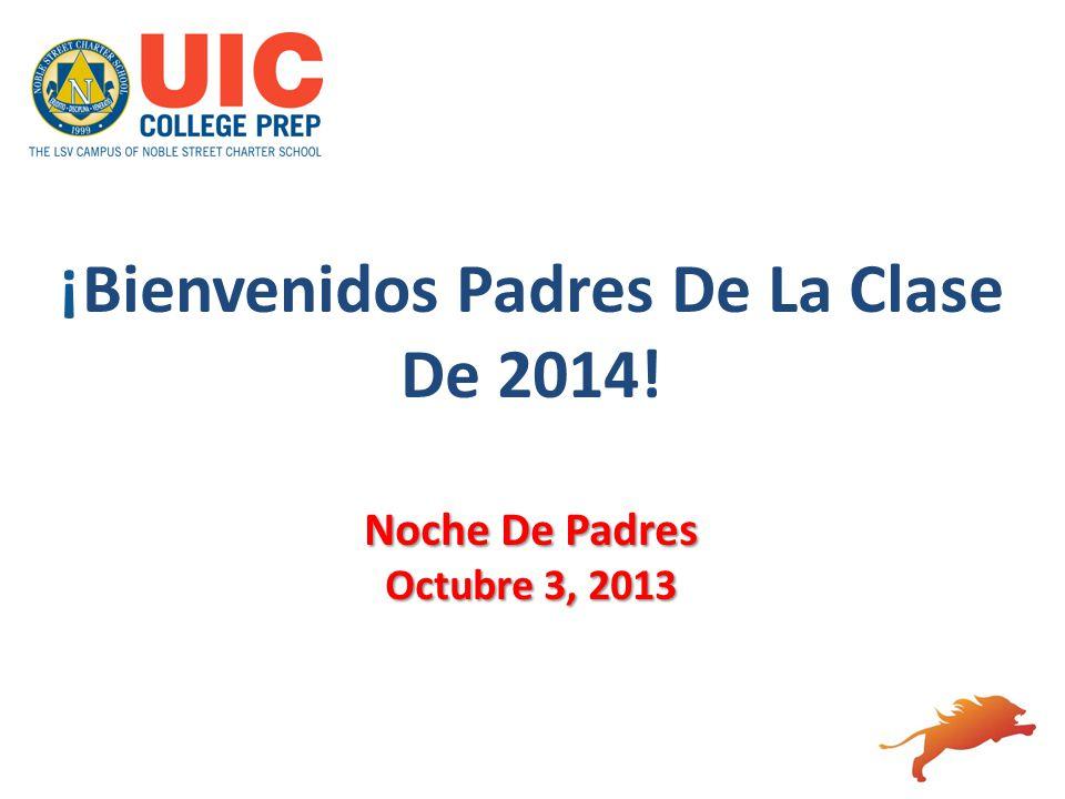 ¡Bienvenidos Padres De La Clase De 2014! Noche De Padres Octubre 3, 2013