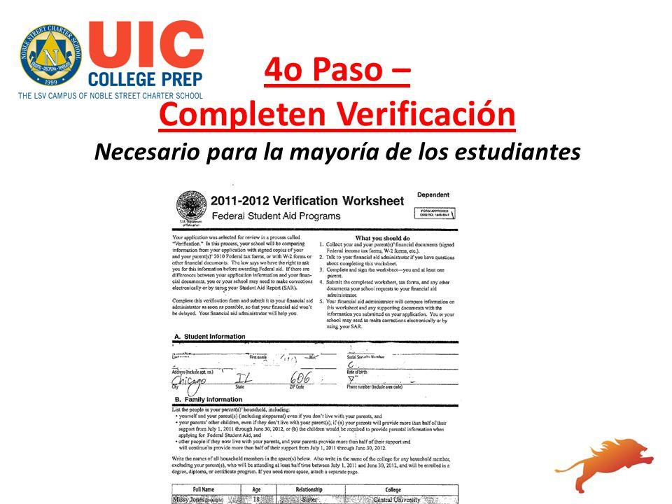 4o Paso – Completen Verificación Necesario para la mayoría de los estudiantes