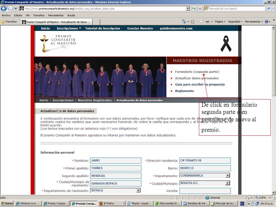 De click en formulario segunda parte o en postularse de nuevo al premio.