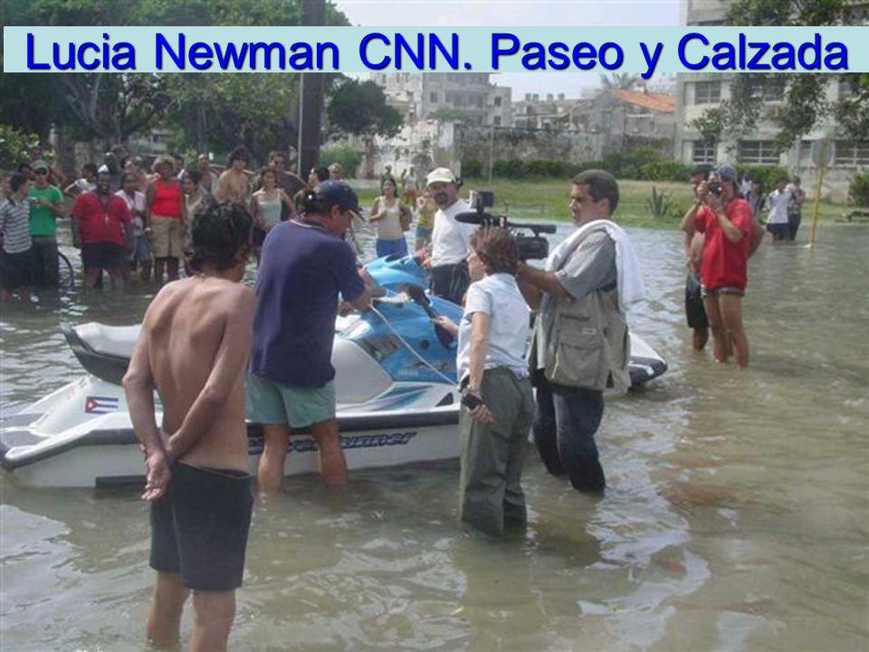 Lucia Newman CNN. Paseo y Calzada