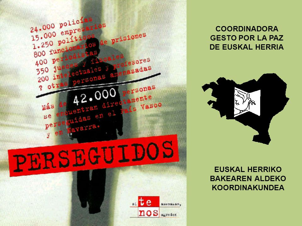 COORDINADORA GESTO POR LA PAZ DE EUSKAL HERRIA EUSKAL HERRIKO BAKEAREN ALDEKO KOORDINAKUNDEA