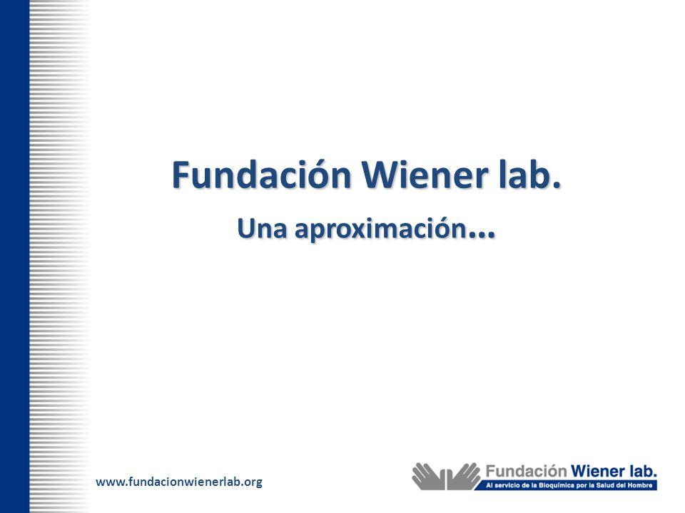 www.fundacionwienerlab.org La Fundación Wiener lab.