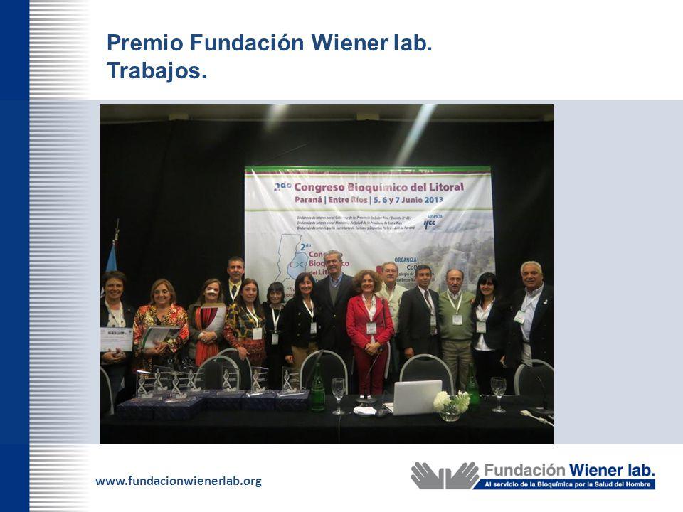 www.fundacionwienerlab.org Premio Fundación Wiener lab. Trabajos.