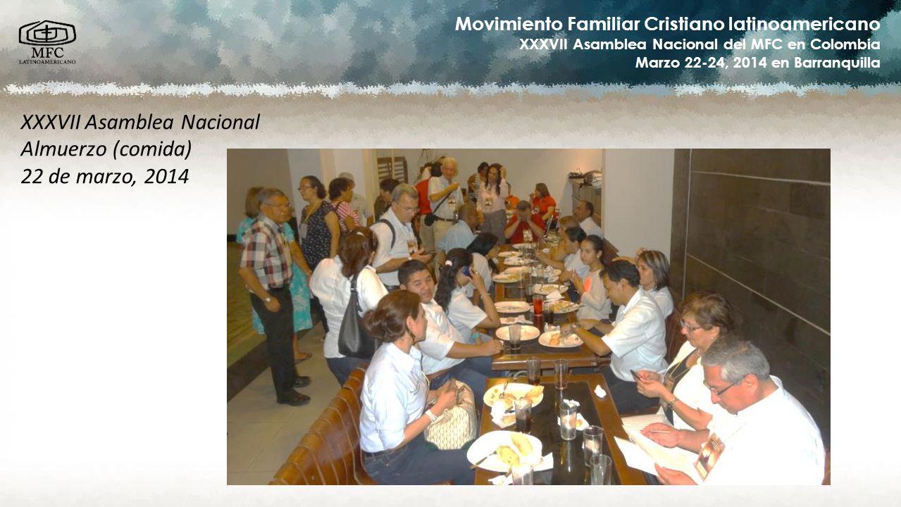 Movimiento Familiar Cristiano latinoamericano XXXVII Asamblea Nacional del MFC en Colombia Marzo 22-24, 2014 en Barranquilla XXXVII Asamblea Nacional