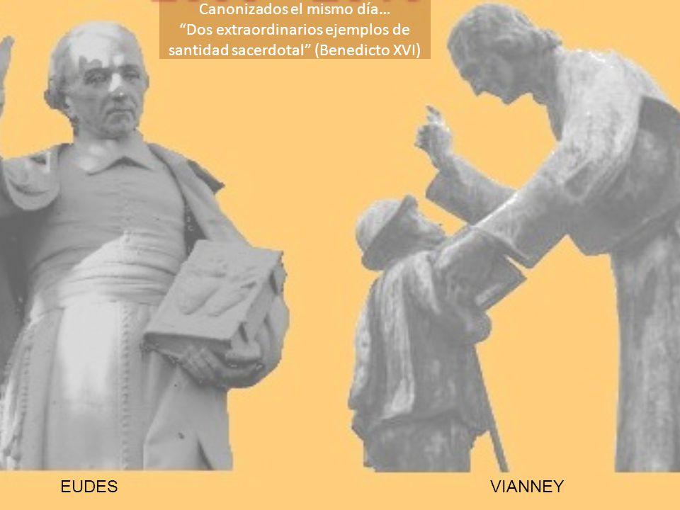 EUDESVIANNEY Canonizados el mismo día… Dos extraordinarios ejemplos de santidad sacerdotal (Benedicto XVI)