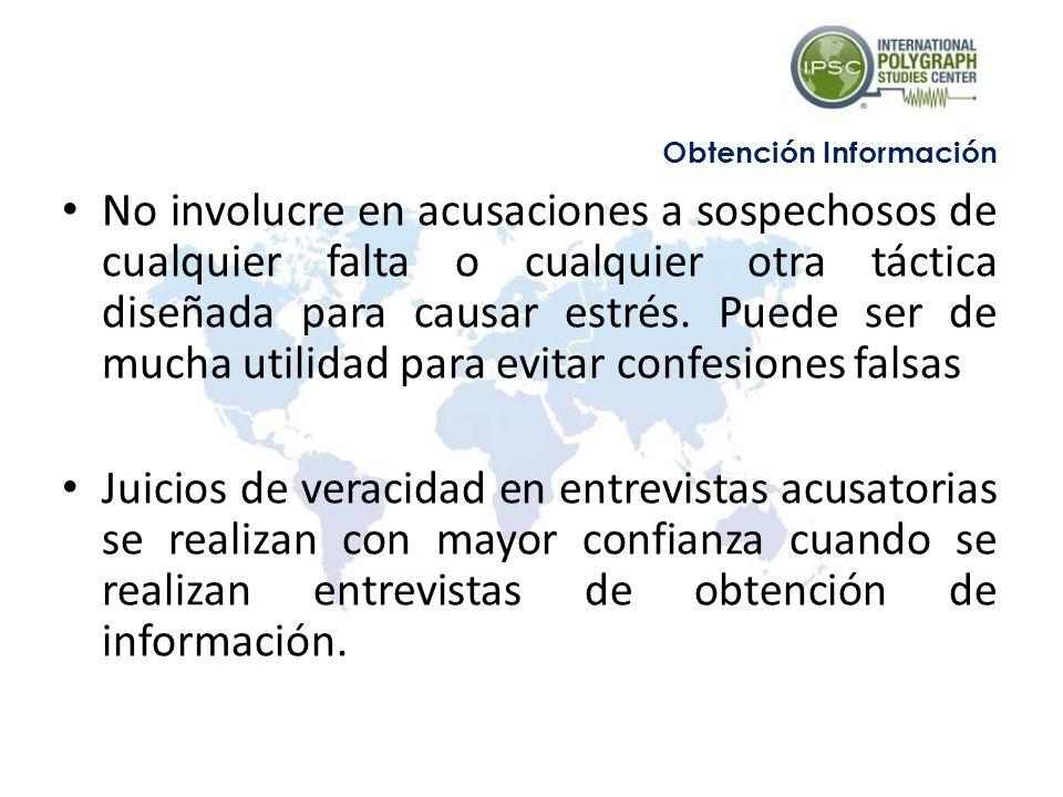 Sesión 5 No involucre en acusaciones a sospechosos de cualquier falta o cualquier otra táctica diseñada para causar estrés.