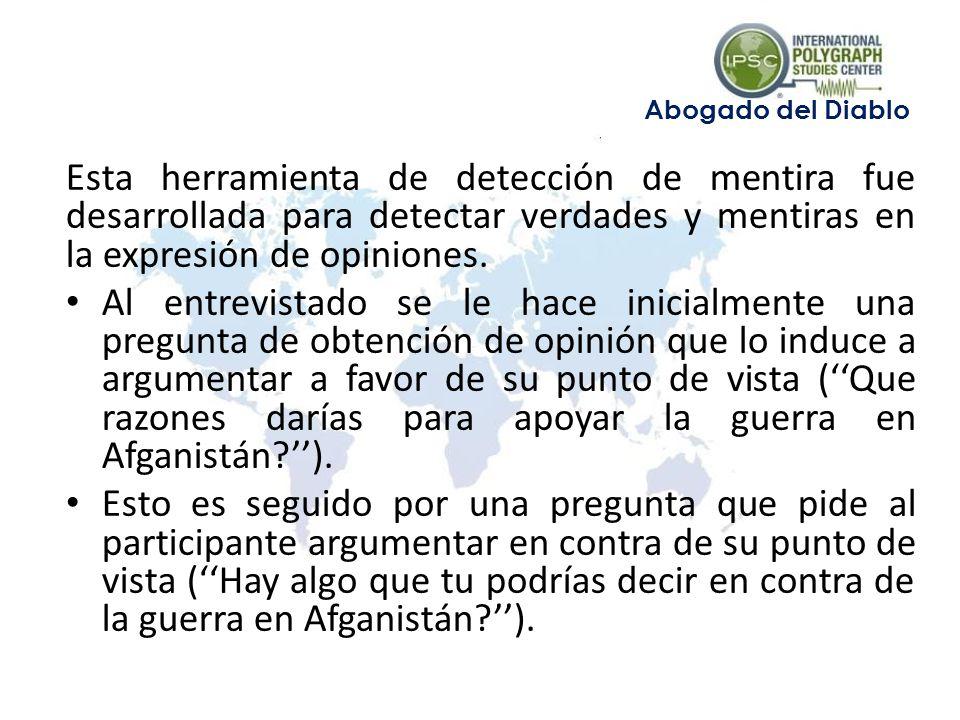 Esta herramienta de detección de mentira fue desarrollada para detectar verdades y mentiras en la expresión de opiniones.