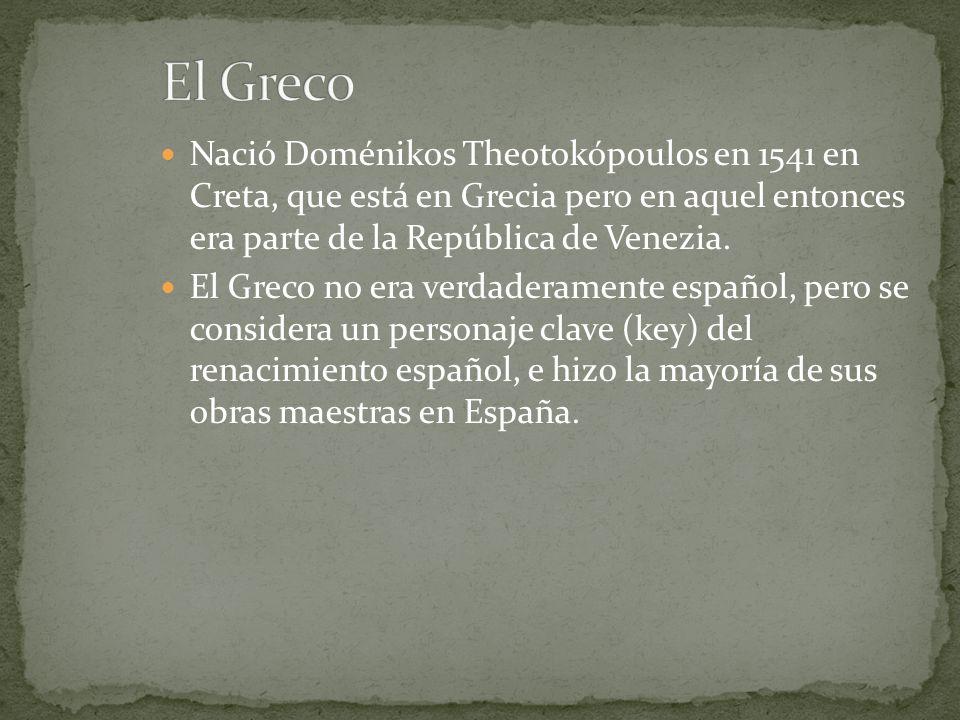 Nació Doménikos Theotokópoulos en 1541 en Creta, que está en Grecia pero en aquel entonces era parte de la República de Venezia. El Greco no era verda