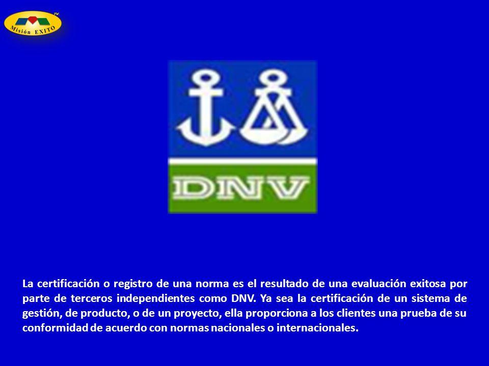 La certificación o registro de una norma es el resultado de una evaluación exitosa por parte de terceros independientes como DNV. Ya sea la certificac