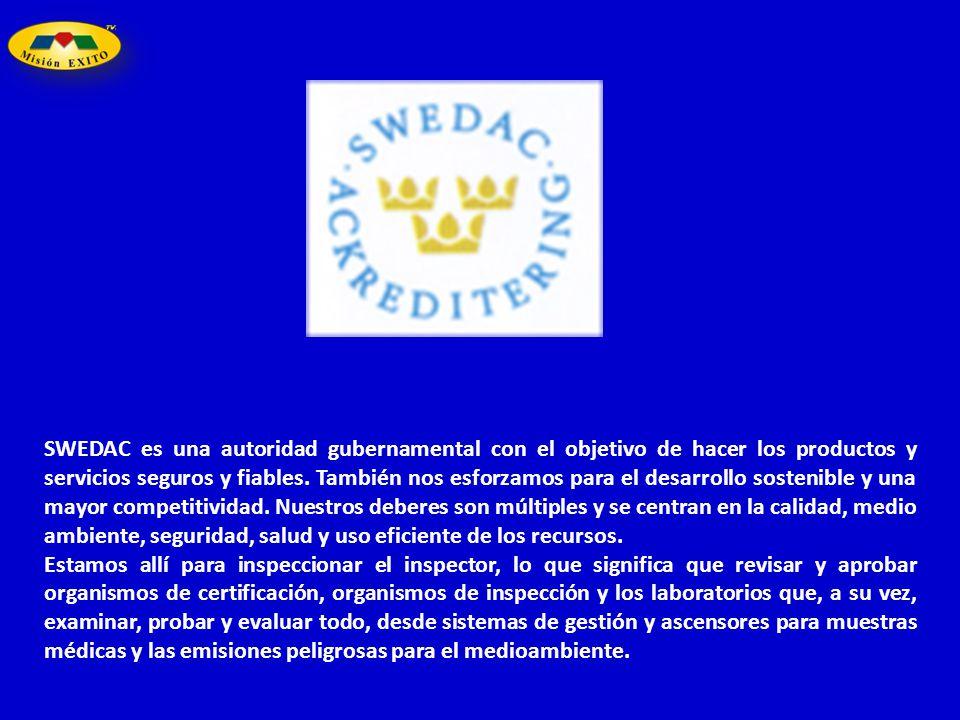 SWEDAC es una autoridad gubernamental con el objetivo de hacer los productos y servicios seguros y fiables. También nos esforzamos para el desarrollo