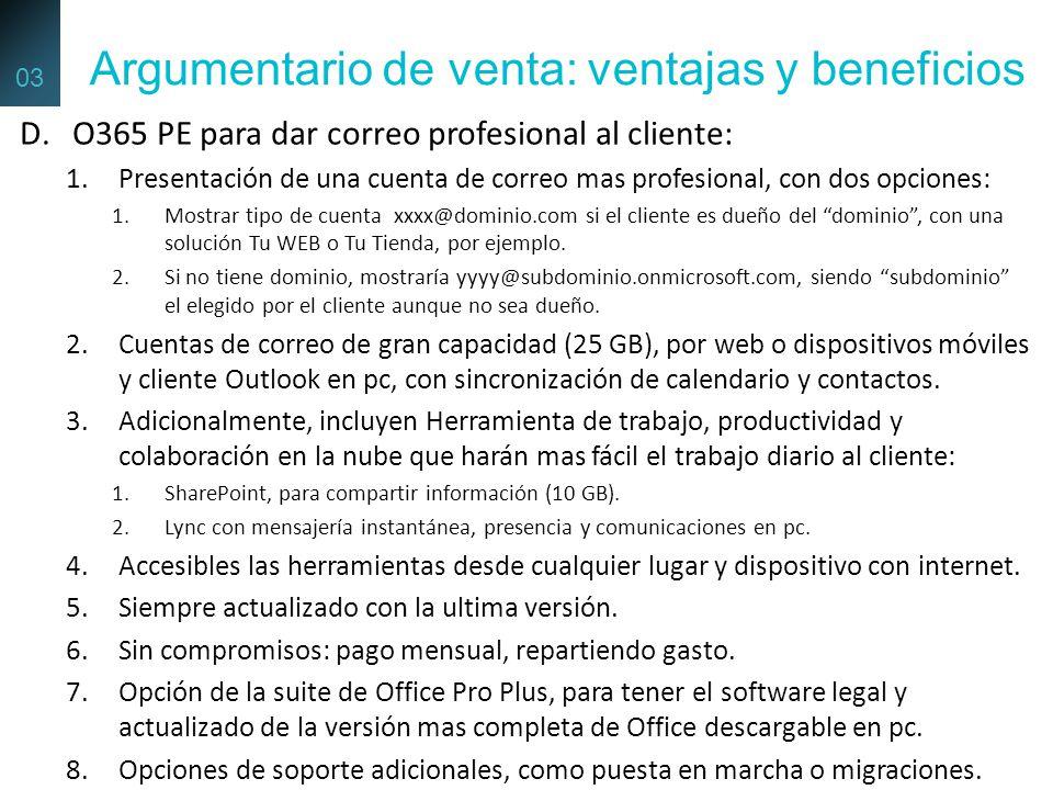 D.O365 PE para dar correo profesional al cliente: 1.Presentación de una cuenta de correo mas profesional, con dos opciones: 1.Mostrar tipo de cuenta x