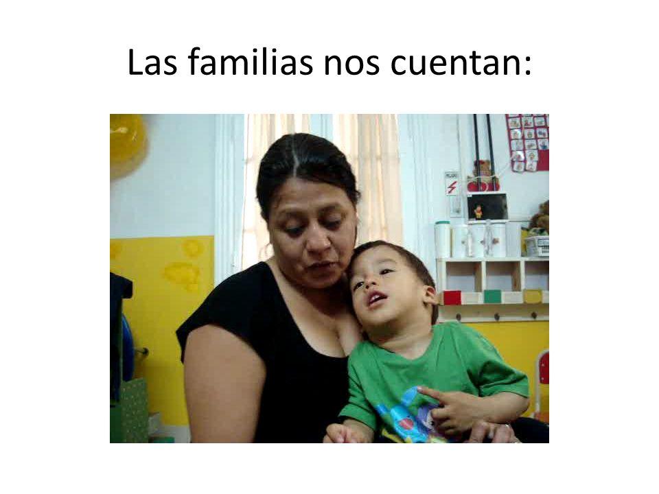 Las familias nos cuentan: