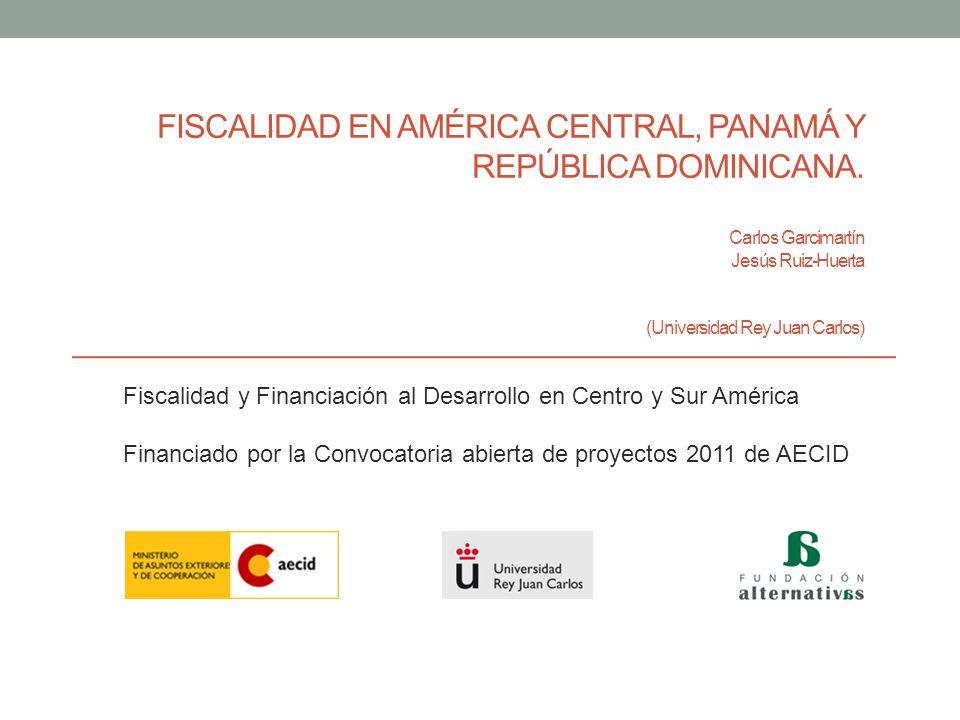 FISCALIDAD EN AMÉRICA CENTRAL, PANAMÁ Y REPÚBLICA DOMINICANA.