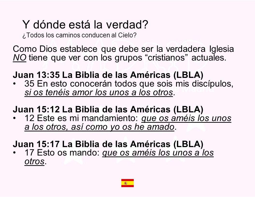 Como Dios establece que debe ser la verdadera Iglesia NO tiene que ver con los grupos cristianos actuales. Juan 13:35 La Biblia de las Américas (LBLA)