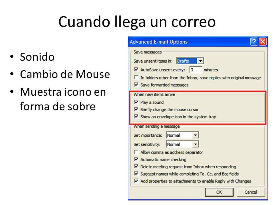 Cuando llega un correo Sonido Cambio de Mouse Muestra icono en forma de sobre