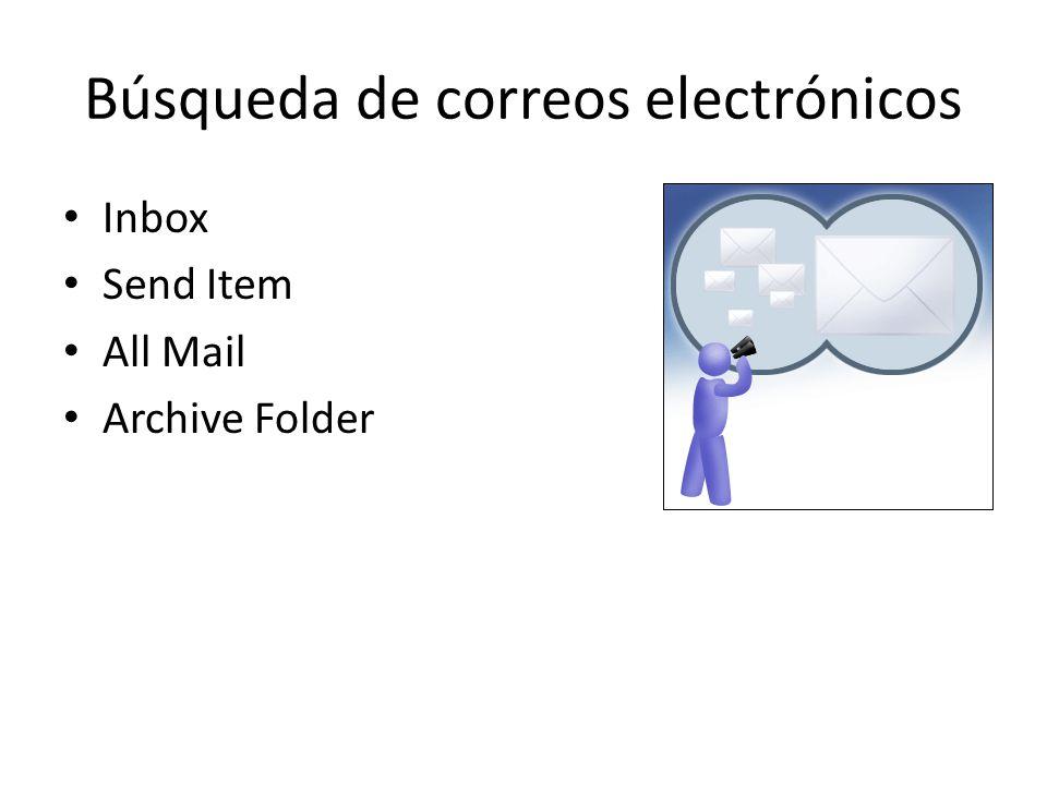 Búsqueda de correos electrónicos Inbox Send Item All Mail Archive Folder
