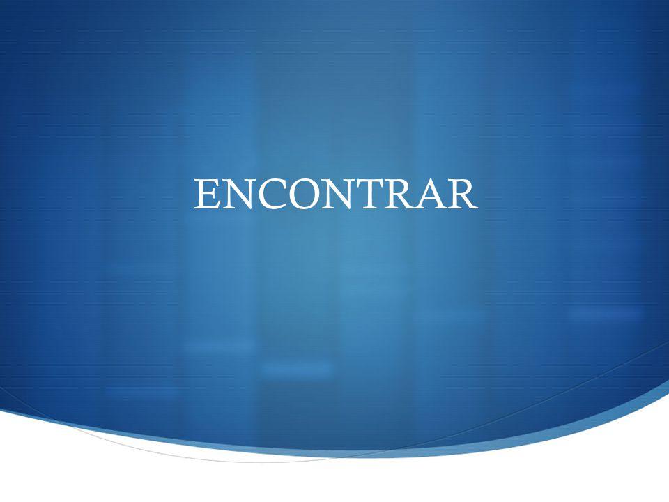 ENCONTRAR