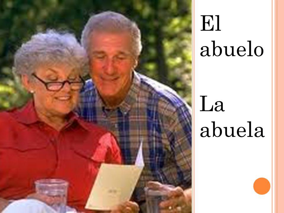 El abuelo La abuela