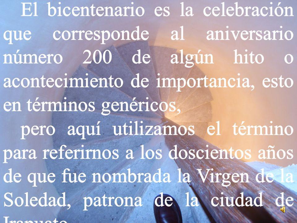 MARTES 17-4/12 IMPORTANCIA DE CELEBRAR UN BICENTENARIO
