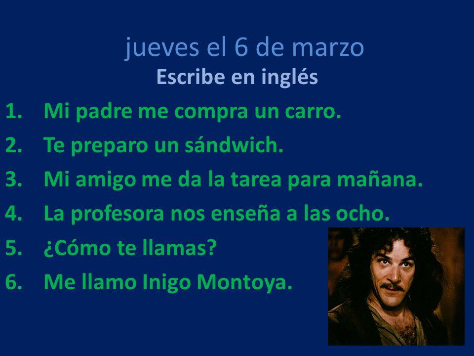viernes el 7 de marzo Escribe en español 1.Escribe 5 partes del cuerpo.