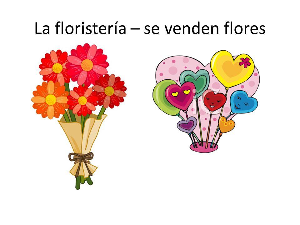La floristería – se venden flores