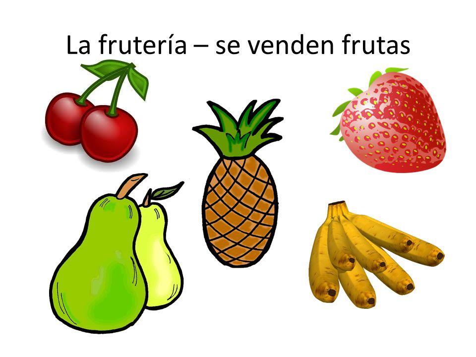 La frutería – se venden frutas