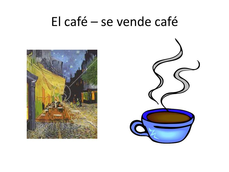 El café – se vende café