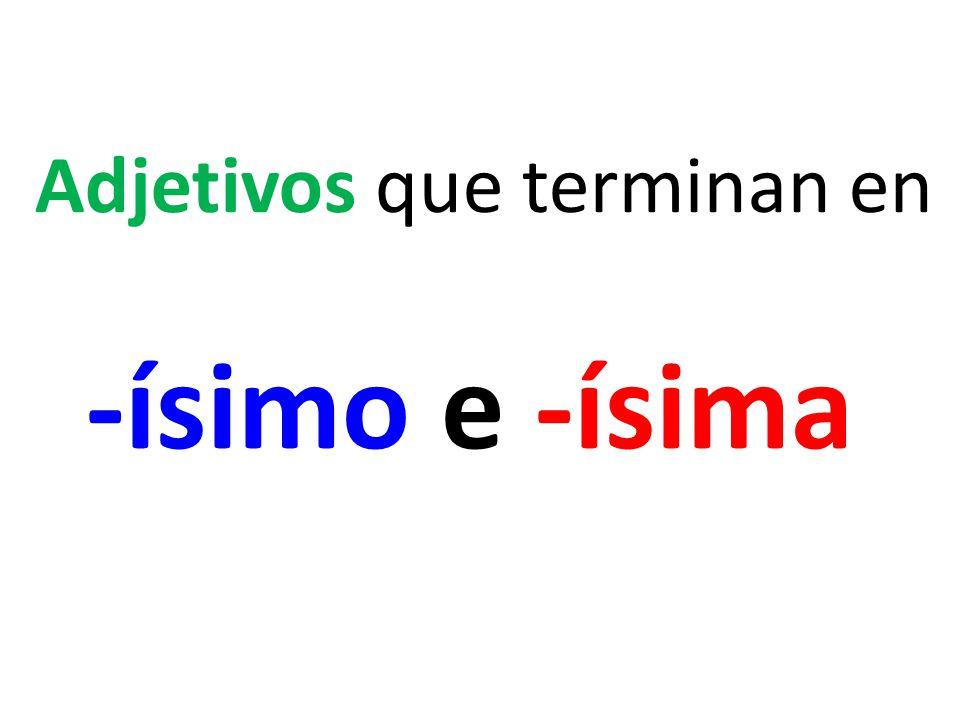 La profesora de español es buen_____.