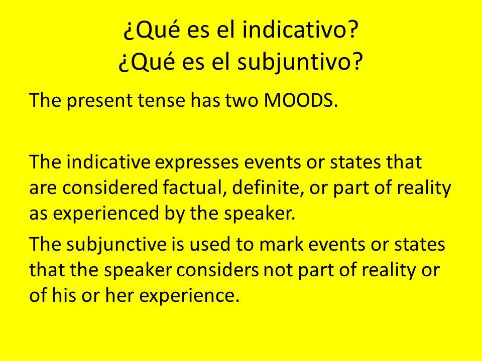 Main clause+ que + dependent clause Main clause Presentquesubjunctive Present perfectque subjunctive Futureque subjunctive Impertativequesubjuntive