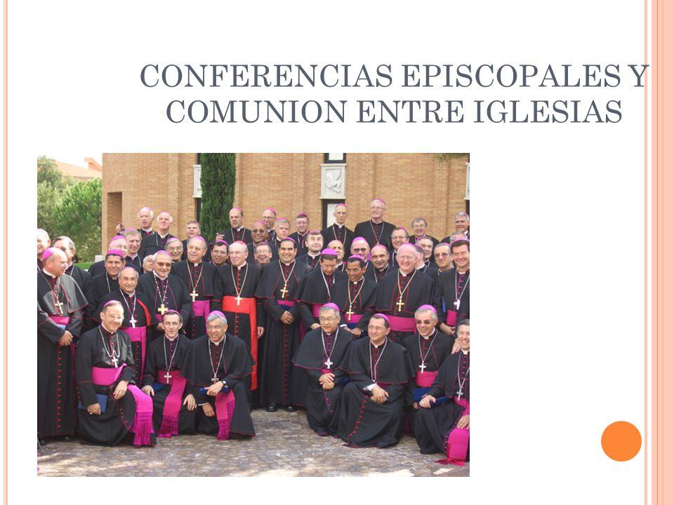 CONFERENCIAS EPISCOPALES Y COMUNION ENTRE IGLESIAS
