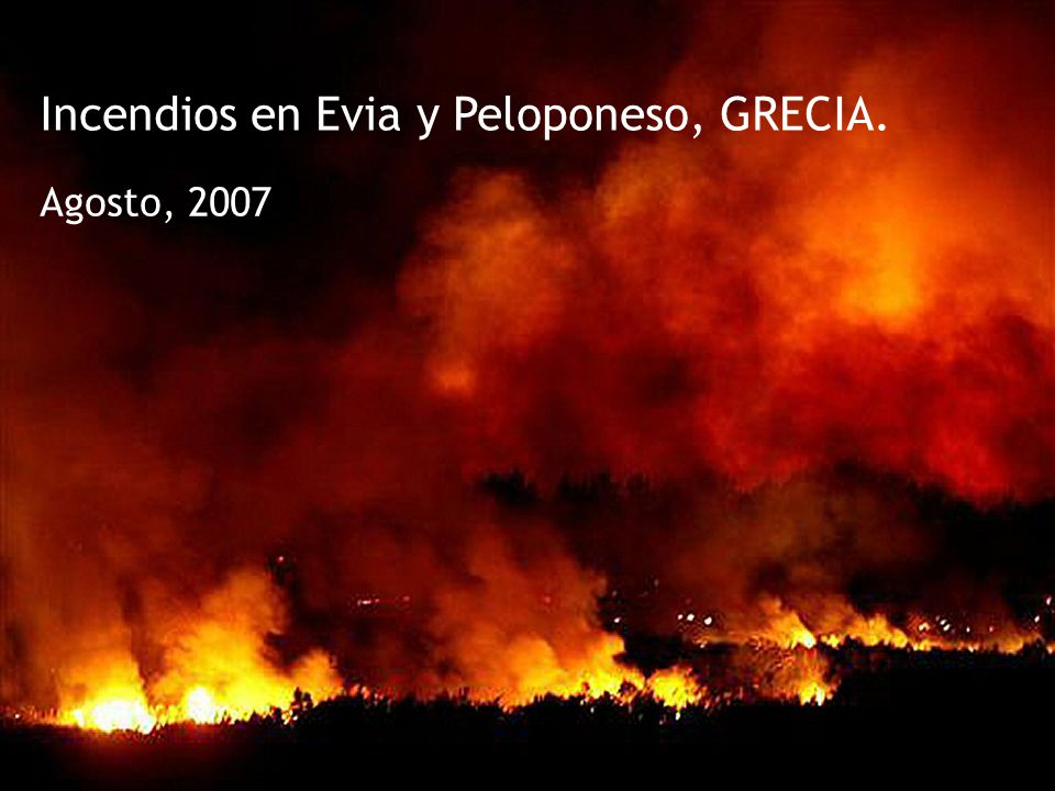 Incendios en Evia y Peloponeso, GRECIA. Agosto, 2007