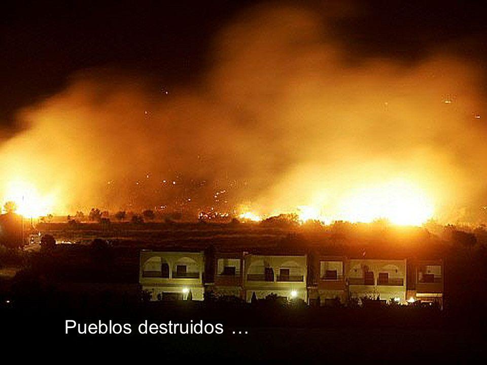 Pueblos destruidos …