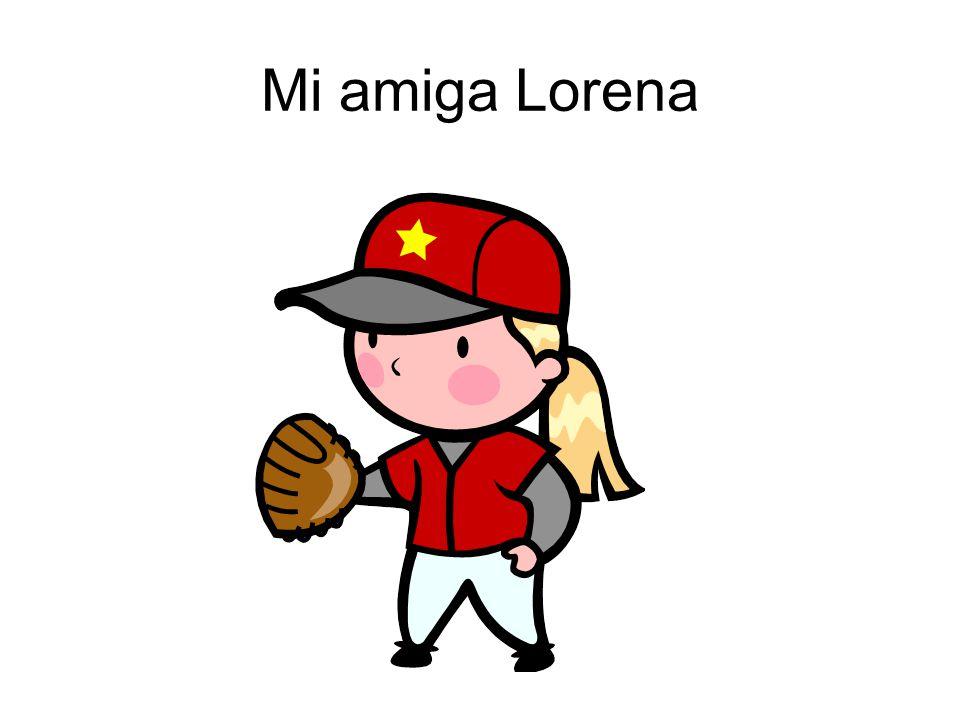 Mi amiga Lorena