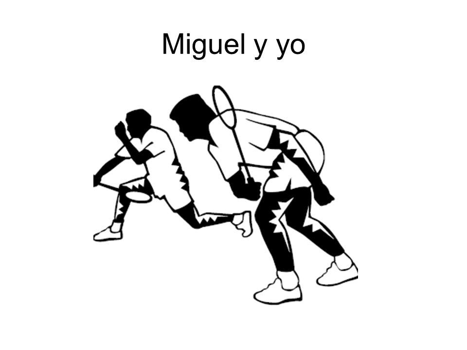 Miguel y yo
