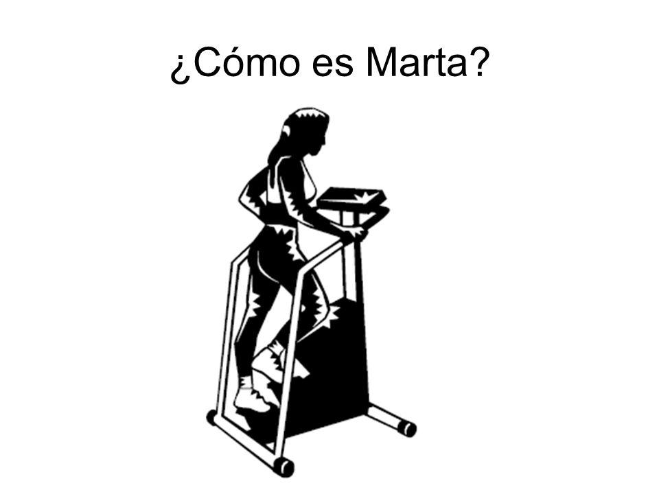 ¿Cómo es Marta