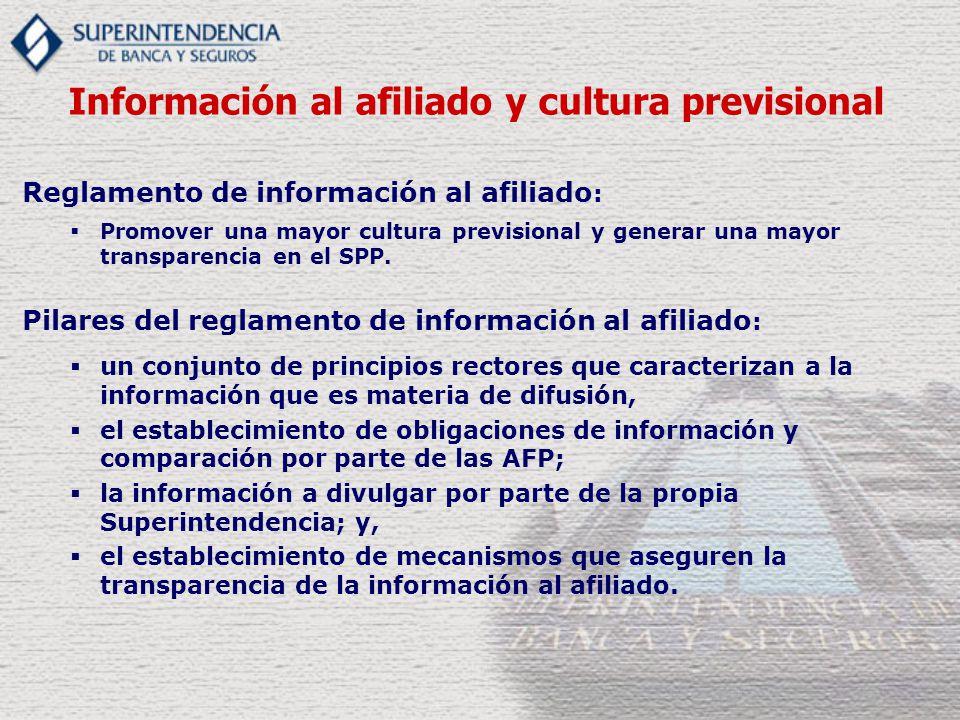 Reglamento de información al afiliado : Promover una mayor cultura previsional y generar una mayor transparencia en el SPP. Pilares del reglamento de