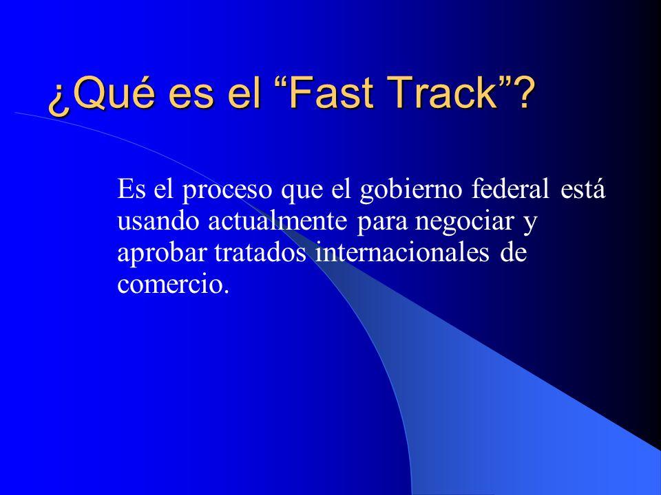¿Qué es el Fast Track.