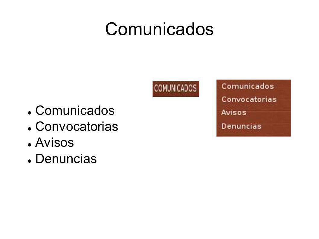 Comunicados Convocatorias Avisos Denuncias