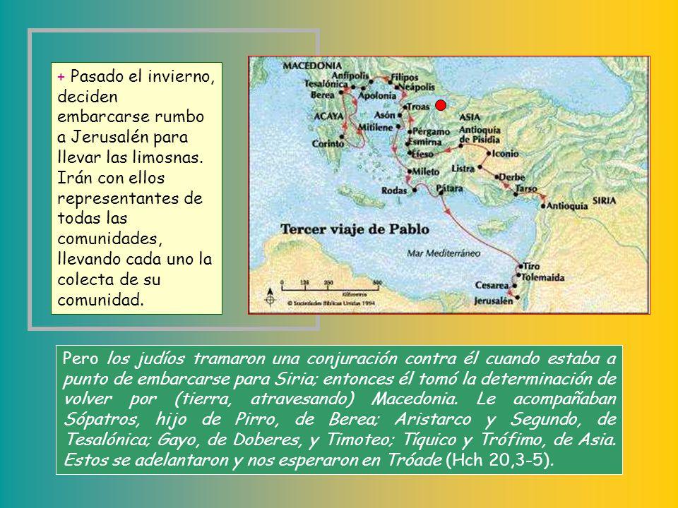 + Una vez aclarada la situación, Pablo llega a Corinto. Es el invierno del 57-58 y lo pasará en esta ciudad ya que no se puede navegar en esta época.