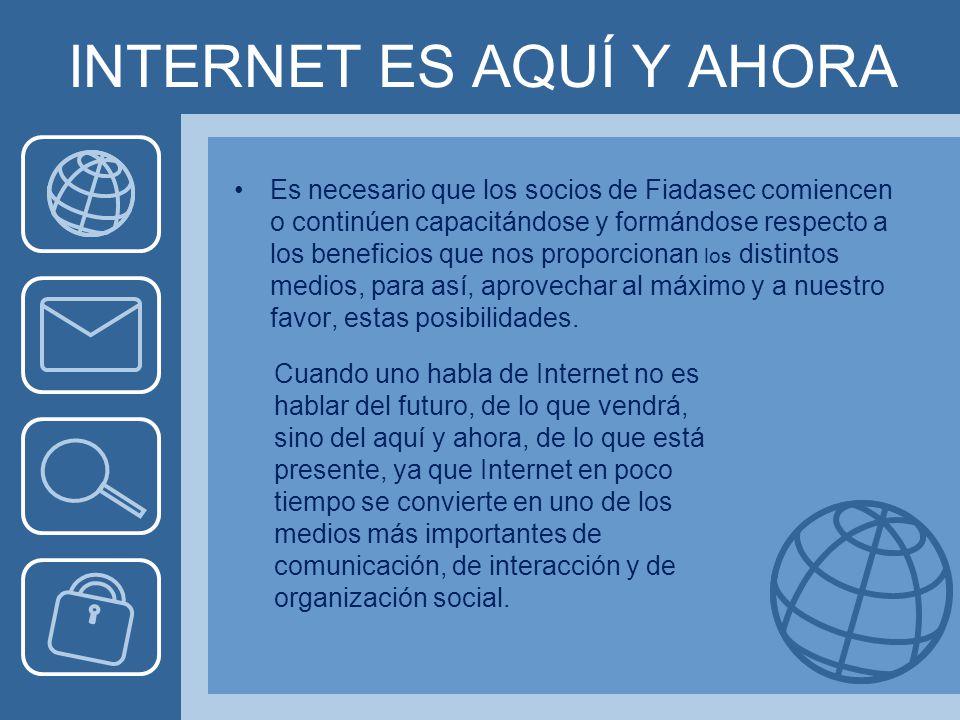 PUBLICITARNOS POR INTERNET Internet tiene también su lugar en los distintos movimientos sociales los cuales los utilizan como una forma privilegiada de acción y de organización.