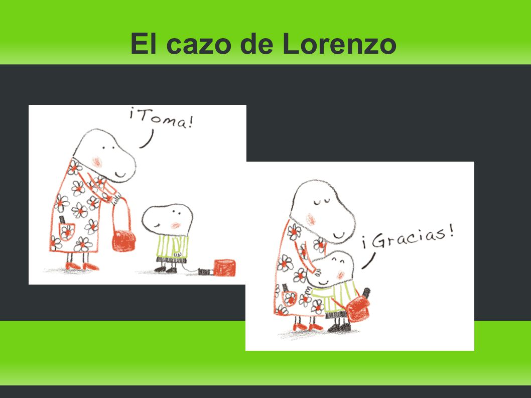 El cazo de Lorenzo Le ayuda a expresar sus miedos Ella cree que tiene mucho talento.