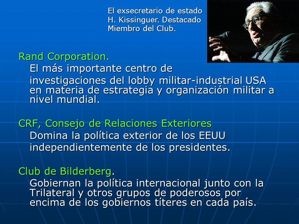 Rand Corporation. El más importante centro de investigaciones del lobby militar-industrial USA en materia de estrategia y organización militar a nivel