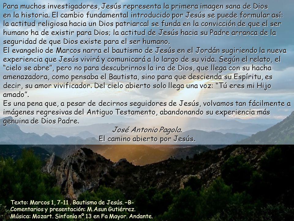 Texto: Marcos 1, 7-11.Bautismo de Jesús. –B- Comentarios y presentación: M.Asun Gutiérrez.