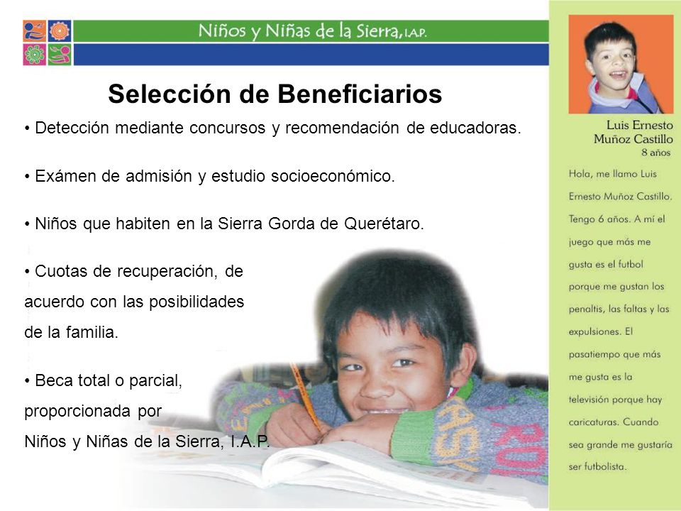 Estos niños necesitan de tu apoyo Requieren una educación especial Con actividades extras Evitar la emigración a EUA por falta de oportunidades.